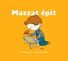 Maszat épít // Perry is building Library Books, Bergen, Lisa Simpson, Charlie Brown, Family Guy, Reading, Illustration, Fictional Characters, Art