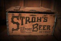 Stroh's Beer, plus longnecks in wooden crates.  I miss both.
