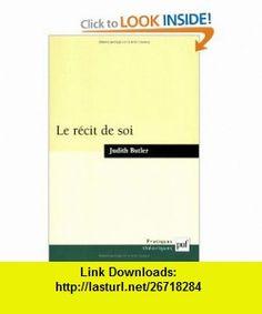 R�cit de soi (Le) (9782130555513) Judith Butler , ISBN-10: 2130555519  , ISBN-13: 978-2130555513 ,  , tutorials , pdf , ebook , torrent , downloads , rapidshare , filesonic , hotfile , megaupload , fileserve