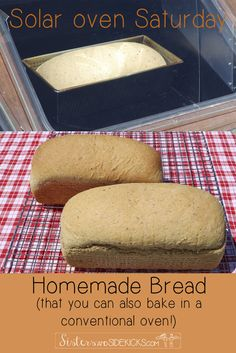Week #2 in our series on Solar Oven cooking produced some amazing homemade bread.  But you can also bake this in a conventional oven.  This is a go-to bread recipe, quick, easy, and delicious!