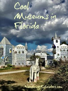 Cool Museums in Florida ◉ re-pinned by  http://www.waterfront-properties.com