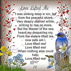 Christian Images In My Treasure Box: Love Lifted Me