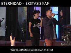 Ekstasis Kaf – Eternidad | Letras Cristianas