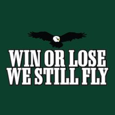 """""""Win or Lose, We Still Fly"""""""