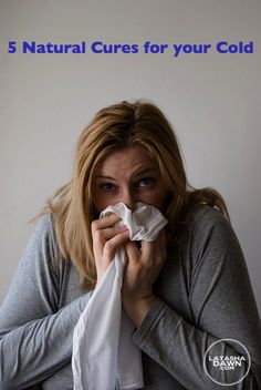 5 Natural Cures for your Cold. #LaTashaDawn