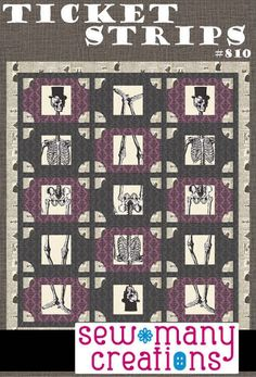 Ticket Strips Quilt Pattern - Sew Many Creations
