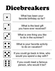 Dicebreakers!  An Icebreaker Activity using Dice.  Most people will have access to a pair of dice.  Raid a pair from a board game or look in that junk drawer of life! Request that they have one available during your online meeting and have each person roll the dice and answer the corresponding question to the number on the die. Icebreakers For Kids, Icebreaker Activities, Activities For Kids, Leadership Activities, Group Activities, Icebreaker Questions, Team Building Activities, Therapy Activities, Team Building Exercises