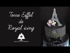 Torre Eiffel de Glasa Real o Royal Icing - YouTube