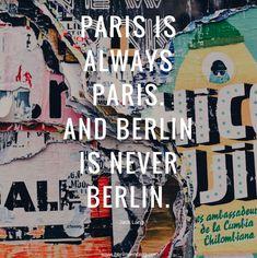 #berlin #berlinerin #berlinerinblog #germany #europe #quote #blog #hauptstadt #paris