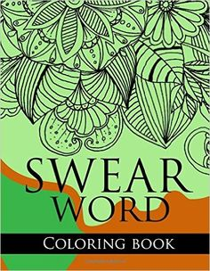 Swear Word Coloring Book Rude Pattern Fantastic Adult Books Stress Relief Cuss Sweary Curse