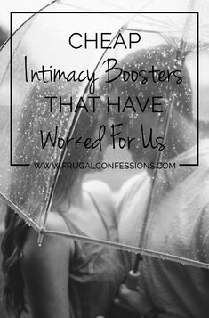 Cheap Intimacy Boosters that Have Worked for Us-- Here are some ideas to bring back some fire between you and your partner without breaking the wallet.   http://www.frugalconfessions.com/writing-full-time/cheap-intimacy-boosters-that-have-worked-for-us.php