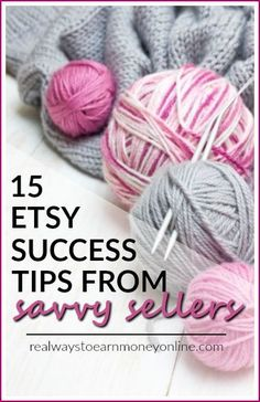 Want to sell your crafts and handmade items, but don't know what to sell, how to sell, or how to market? These 15 tips from Etsy sellers who have been there, done that should help you find your footing.