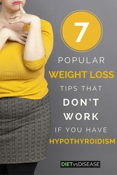 Most weight loss advice is quite generic and out-dated. Let's look at 7 popular weight loss tips and why they don't apply to those with hypothyroidism. Click here for more: http://dietvsdisease.org/weight-loss-tips-hypothyroidism/