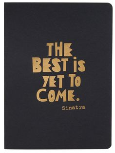 30th Birthday Gift Ideas for Her: The Best is Yet to Come Frank Sinatra Quote Journal @ Paper Source