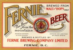Fernie Brewing Co. Label, circa Columbia Basin Institute of Regional History Local History, Beer Label, Brewing Company, British Columbia, Vintage Logos, Regional, Basin, Coins, Memories