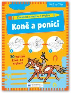 Koně a poníci (Kreslíme snadno a rychle - Svojtka & Co)
