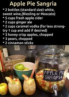 Apple Pie Sangria 2 btls sweet white wine (Moscato or Riesling, 5 C apple cider, 2 C gingerale, 2 C caramel vodka, 3 C honey crisp apples (chopped), 3 pears chopped, 2 cinnamon sticks.