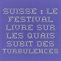 Suisse : le festival Livre sur les quais subit des turbulences