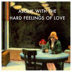"Automat by Edward Hopper // ""Hard Feelings/Loveless"" by Lorde Lorde Quotes, Lorde Lyrics, Ezra Fitz, Neutral Milk Hotel, Music Collage, Slow Dance, Edward Hopper, Sing To Me, Pretty Little Liars"