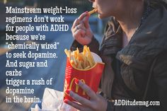 Diets just don't work for us. Learn why. And learn what to do instead. Adhd Odd, Adhd And Autism, Adhd Facts, Adhd Help, Adhd Diet, Adhd Brain, Attention Deficit Disorder, Adhd Strategies, Adult Adhd