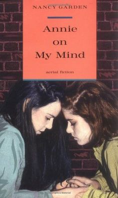 Reshaping Reality: Annie on my Mind by Nancy Garden
