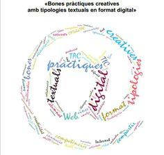 «Bones pràctiques creatives  amb tipologies textuals en format digital»