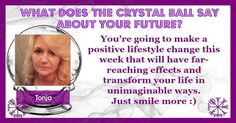 The crystal ball never lies, it is unbiased in its judgement and honest too. You seem to have a great future ahead if you follow what the crystal ball is saying to you. Share this post to show the world that you have a bright future ahead.