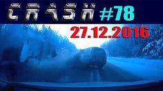 Жесткие ДТП и Аварии / Hard Crash and Accidents #78 Декабрь 2016 || CRASH