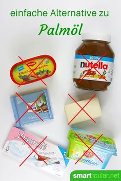 Instead of palm oil - 11 simple alternatives to popular products with palm oil - There are many reasons to avoid palm oil, but in the supermarket this is often a great challenge. Eye Makeup Designs, Eat Smart, Palm Oil, Green Life, Morning Food, Sewing For Beginners, Worlds Of Fun, Good To Know, Nutella