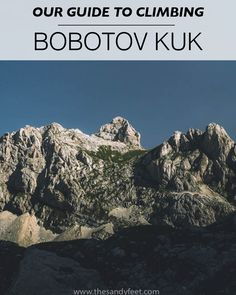 Our Guide to Climbing Bobotov Kuk, Montenegro