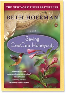 Saving CeeCee Honeycutt -May's discussion choice.