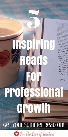 5 Inspiring books for professional growth for teachers Professional Development, Teachers, Professional Growth, Education, Professional Books, Books for teachers, must reads for teachers