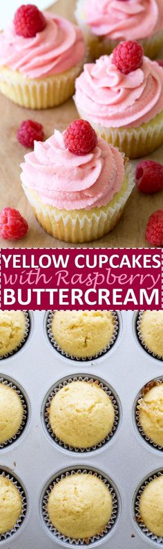 Cupcakes with Raspberry Buttercream Super Moist Yellow Cupcakes topped with a thick and creamy Raspberry Buttercream. A super easy and decadent dessert! Yellow Cupcakes, Fun Cupcakes, Cupcake Cakes, Pretty Cupcakes, Wedding Cupcakes, Raspberry Buttercream, Buttercream Frosting, Raspberry Cupcakes, Raspberry Popsicles