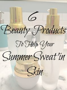 6 Beauty Products To