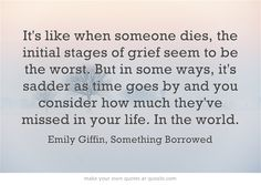 #Grief #death #moving something borrowed