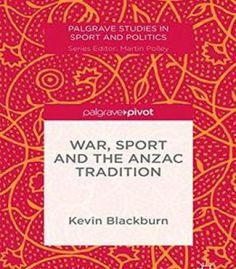 War Sport And The Anzac Tradition PDF