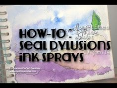 How-to : Sealing Dylusions Ink Sprays (tests and conclusions) Mixed Media Techniques, Art Journal Techniques, Art Journal Pages, Art Journals, Art Journal Inspiration, Journal Ideas, Art Journal Tutorial, Mixed Media Tutorials, Cricut
