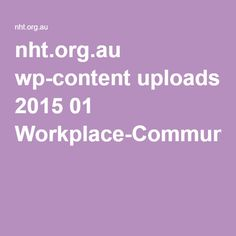 nht.org.au wp-content uploads 2015 01 Workplace-Communication-Policy.pdf