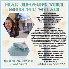 """HEAR JEHOVAH'S VOICE WHEREVER YOU ARE: """"This is the way. Walk in it."""" -[ Isaiah 30:21]."""