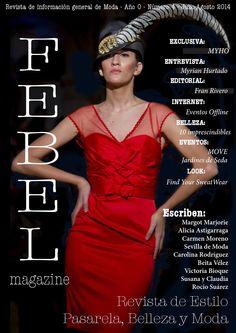 FEBEL Magazine Julio 2014  Magazine de Moda, Belleza, Desfiles, Eventos, fotografía de la provincia de Sevilla Magazine Fashion, Beauty Parade, Events, Photography Sevilla