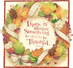 There is always something for which to be thankful.  Artwork by Gooseberry Patch.