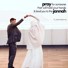 Pray for someone That will hold your hands & lead you to the Jannah Muslim Couple Quotes, Cute Muslim Couples, Muslim Love Quotes, Quran Quotes Love, Love In Islam, Cute Couple Quotes, Couple Pics, Muslim Girls, Islamic Love Quotes