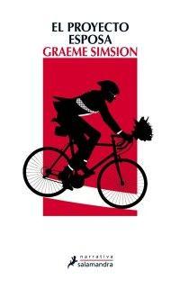 Graeme Simsion - El Proyecto Esposa  -  me encanto este libro es realmente una comedia romantica bien narrada - pmc