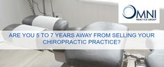 You have had a great career and now you are thinking about selling and transitioning out of your Chiropractic practice. You would like to get the best value for your practice. Do you just walk away?