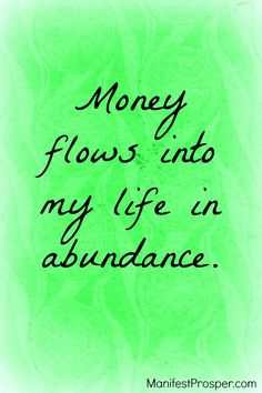 Abundance of Money Affirmation. For more abundance and money affirmations click here...