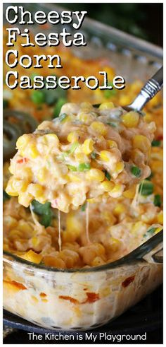 Cheesy Fiesta Corn Casserole ~ Ready for the oven in just 10 minutes, this easy creamy corn goodness adds just the right kick to any meal. And it truly couldn't be any easier to prepare! Side Dish Recipes, Vegetable Recipes, New Recipes, Dinner Recipes, Cooking Recipes, Favorite Recipes, Baked Corn Recipes, Recipes With Corn, Easy Side Dishes