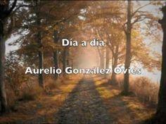 ▶ Día a día, de Aurelio González Ovies - YouTube