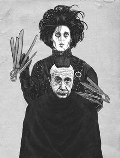 Bored With My Old Hairstyle - Edward Scissorhands and Albert Einstein