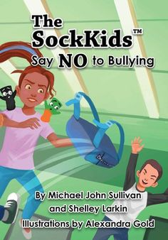 Book Review of The Sockkids Say No to Bullying. Books about bullying for young kids.