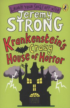 Krankensteins's Crazy House of Horror by Jeremy Strong